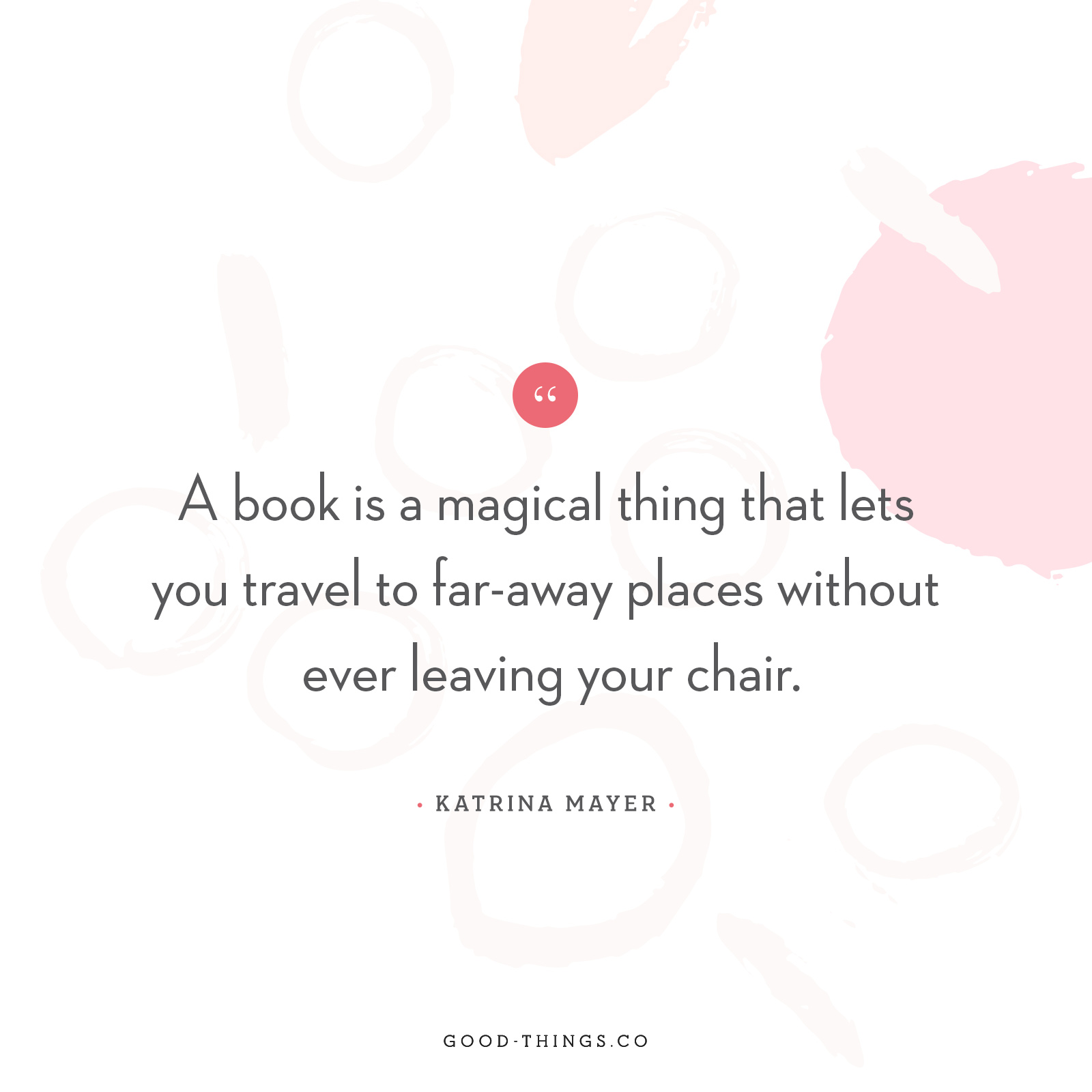 "Good Words – ""A Book is a Magical Thing"""